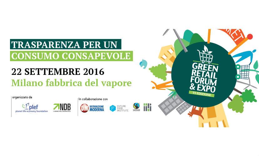 Al via la VI edizione dell'unica Vetrina della Sostenibilità nel Retail – GreenRetailForum&Expo 2016