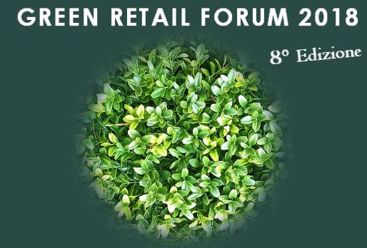 Come sarà il Green Retail Forum 2018?
